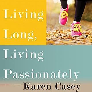Living Long, Living Passionately cover art