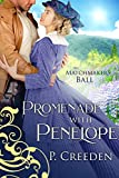 Promenade with Penelope (The Matchmaker's Ball Book 5)