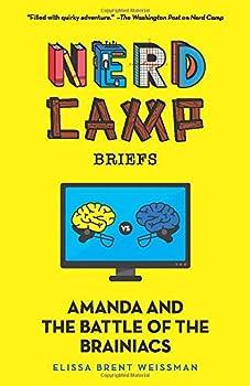 Amanda and the Battle of the Brainiacs  Nerd Camp Briefs #2