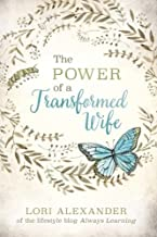 The Power of a Transformed Wife