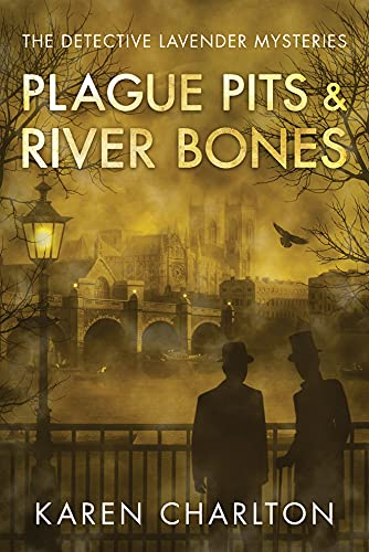 Compare Textbook Prices for Plague Pits & River Bones The Detective Lavender Mysteries, 4  ISBN 9781542048392 by Charlton, Karen