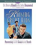 Raising Great Kids Workbook for Parents of Teenagers