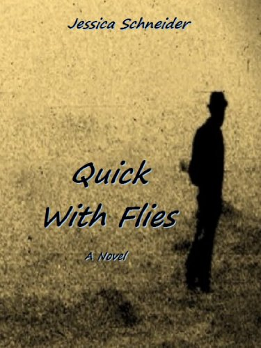 Quick With Flies (American Earth Book 1) (English Edition)