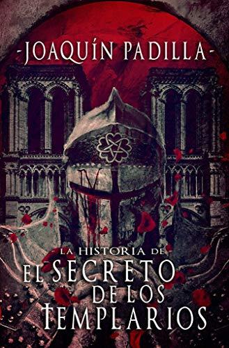 La historia de El Secreto de los Templarios (libro)