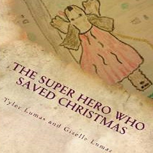 The Super Hero Who Saved Christmas audiobook cover art