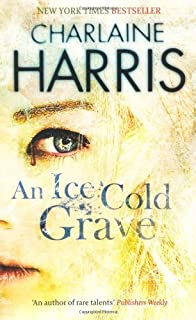 An Ice Cold Grave by Charlaine Harris (9-Oct-2008) Paperback