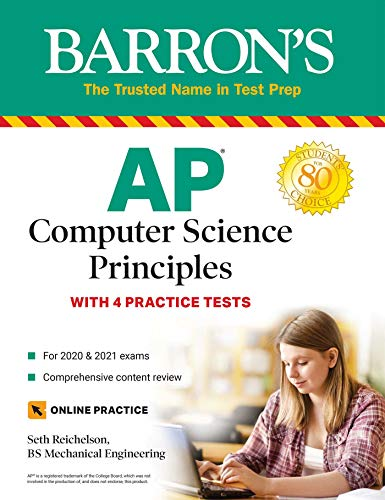 Compare Textbook Prices for AP Computer Science Principles: With 4 Practice Tests Barron's Test Prep  ISBN 9781438012629 by Reichelson, Seth