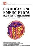 Certificazione energetica degli edifici residenziali