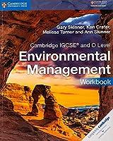 Cambridge IGCSE™ and O Level Environmental Management Workbook (Cambridge International IGCSE)