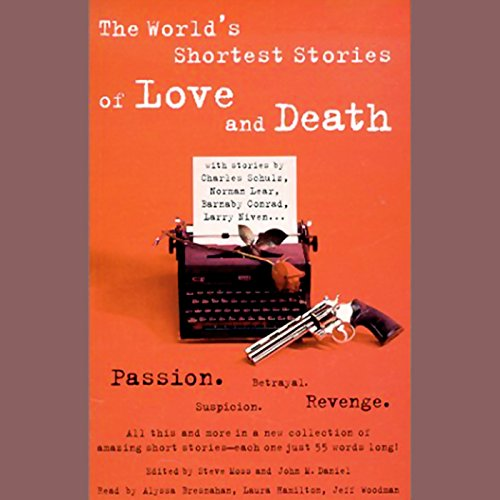 The World's Shortest Stories of Love and Death audiobook cover art