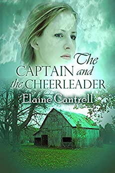 The Captain and the Cheerleader by [Elaine Cantrell]