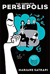 The Complete Persepolis (Persepolis #1-4) by Marjane Satrapi, Mattias Ripa (Translator, Part 1), Blake Ferris (Translator, Part 2), Anjali Singh (Translator, Parts 3 and 4)