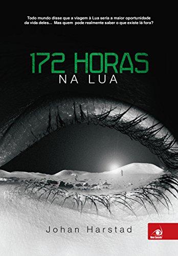 172 horas na lua por [Johan Harstad]