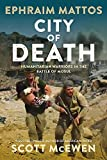 City of Death: Humanitarian Warriors in the Battle of...