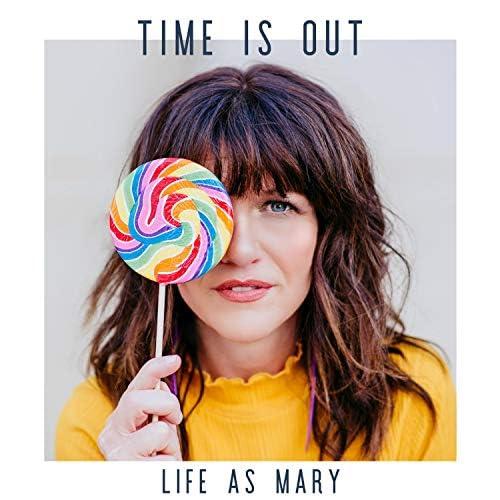 Life As Mary