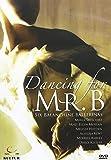Dancing For Mr B: Six Balanchine Ballerinas - Dancing For Mr B: Six Balanchine Ballerinas [Reino Unido] [DVD]