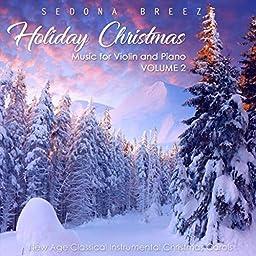 Holiday Christmas Music for Violin and Piano, Vol  2: New