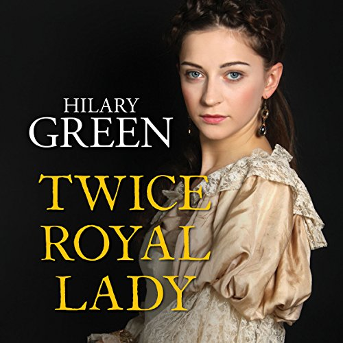 Twice Royal Lady audiobook cover art
