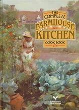 Best the complete farmhouse kitchen cookbook Reviews