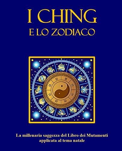 I Ching e lo Zodiaco