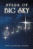 Stars of Big Sky