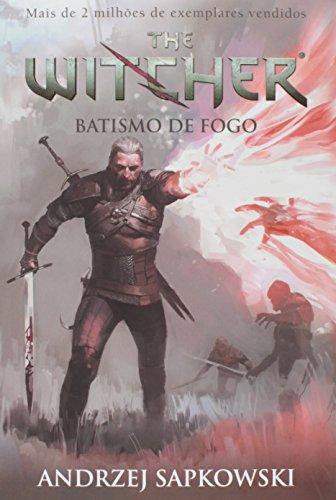 Batismo de Fogo - The Witcher: Volume 5