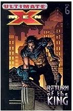 Ultimate X-Men Vol. 6: Return of The King