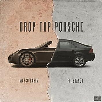 Drop Top Porsche