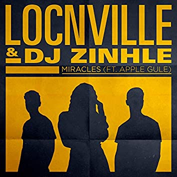 Miracles (feat. Apple Gule) [Remix]