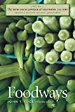 The New Encyclopedia of Southern Culture, Vol. 7: Foodways (The New Encyclopedia of Southern Culture, 7)