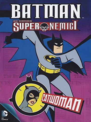 Batman - Super Nemici - Catwoman [IT Import]