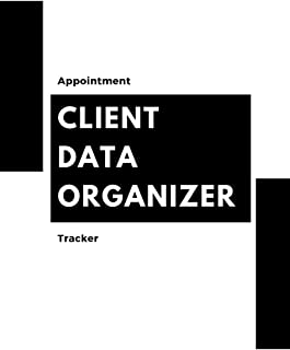 Client Data Organizer: Client Profile Book And Client Tracking Book; Appointment Log Book Organizer with A - Z Alphabetical Tabs for Salon Hairdresser, Barbers and Nail Salon