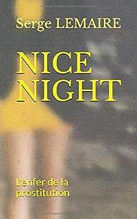 NICE NIGHT: L'enfer de la prostitution (French Edition)