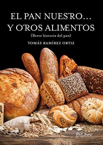 El pan nuestro... y otros alimentos