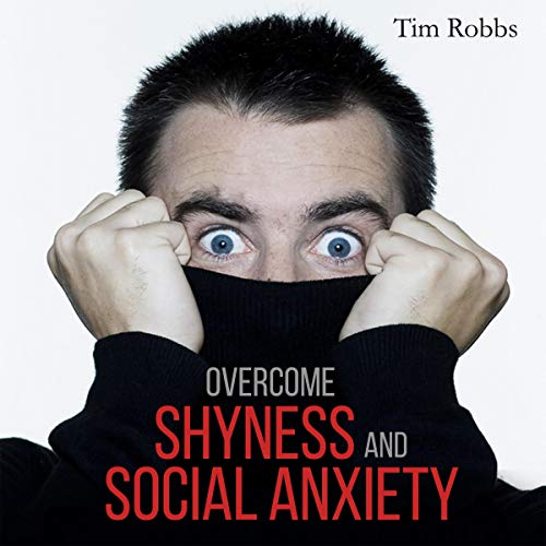 Overcome Shyness and Social Anxiety audiobook cover art