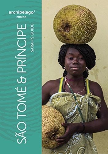 Sarah's Guide to Sao Tome and Principe (English Edition)