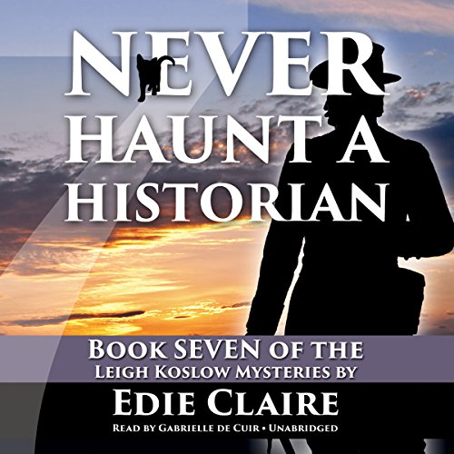 Never Haunt a Historian audiobook cover art