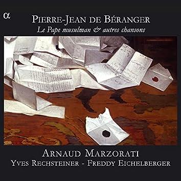 Béranger: Le Pape musulman & autres chansons