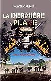 LA DERNIERE PLAGE: MACHINATIONS (AVENTURES / ACTION t. 1)