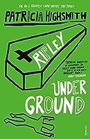 Ripley Under Ground (A Ripley Novel)