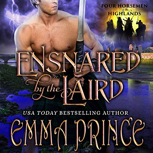 Ensnared by the Laird: Four Horsemen of the Highlands, Book 1