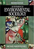 An Invitation to Environmental Sociology (Sociology for a New Century Series) by Michael Mayerfeld Bell (2004-06-10)