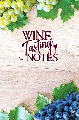 Wine Tasting Notes: A Guided 6x9 Notebook for Wine Ratings & Impressions (with Index)