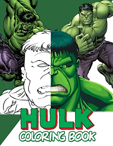 Hulk Coloring Book: 45+ Marvel Superhero Hulk Coloring Pages For Boys, Girls & Adults Also a Great Gift For Kids Ages 4-8