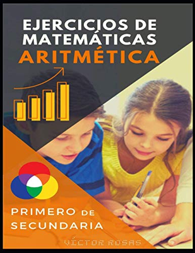 Ejercicios de matemáticas Aritmética: Aritmética - 1 ESO - Teoría y Práctica (1 ESO ARITMÉTICA)