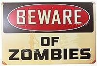 Charming Crew 復古調 ブリキ看板 アメリカン ガレージ 標語 格言 英文 英語 ゾンビに注意 ジョーク 復刻版 アンティーク風 雑貨 おしゃれ インテリア Beware of Zombies