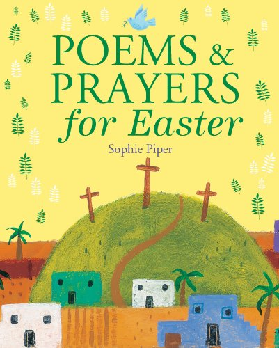 Poems and Prayers for Easter by Sophie Piper