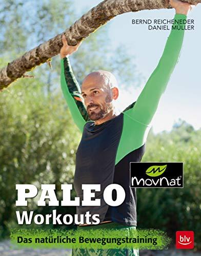 Paleo Workouts: Das natürliche Bewegungstraining