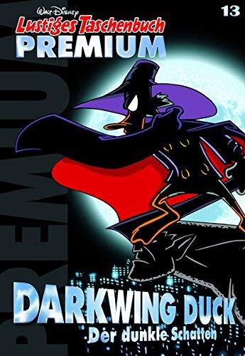 Lustiges Taschenbuch Premium 13: Darkwing Duck: Der dunkle Schatten