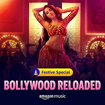 Bollywood Reloaded